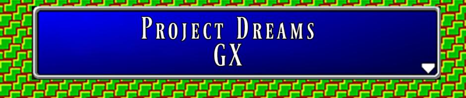 ProjectDreamsGXLabelx